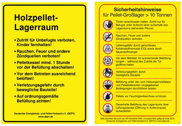 Diese Sicherheitshinweise sollten an jedem Pelletlagerraum angebracht werden. Sie sind beim DEPV kostenlos erhältlich.